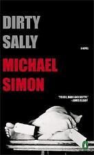 Dirty Sally by Michael Simon  -- Mass Market Paperback