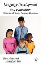 Language Development and Education : Children with Varying Language...