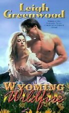 BUY 2 GET 1 FREE Wyoming Wildfire by Leigh Greenwood (2001, Paperback)
