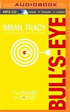 Bull's-Eye : The Power of Focus by Brian Tracy (2015, MP3 CD, Unabridged)