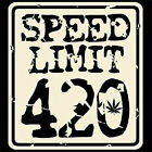 Speed Limit 420 T-Shirt All Sizes And Colors (64)