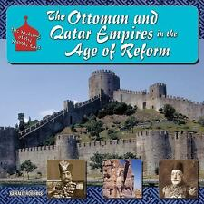 The Ottoman and Qajar Empires in the Age of Reform (The Making of the Middle Eas