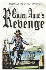 Queen Anne's Revenge by Thomas Jackson Hawes (2012, Paperback)