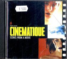 CINEMATIQUE (OST) Scenes from a Movie CD Ottime Condizioni