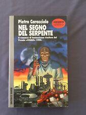 NEL SEGNO DEL SERPENTE - premio COSMO 1990 - PIETRO CARACCIOLO
