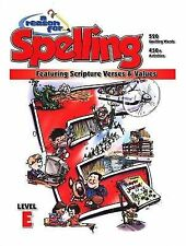 A Reason for Spelling: Student Workbook Level E