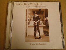 CD / STEVIE RAY VAUGHAN AND DOUBLE TROUBLE - BLUES AT SUNRISE