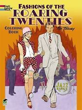 Fashions of the Roaring Twenties Coloring Book by Tom Tierney (2013, Paperback)