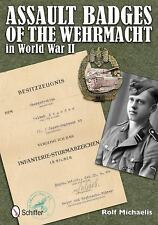 Assault Badges of the Wehrmacht in World War II by Rolf Michaelis (2012,...