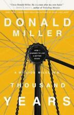 A Million Miles in a Thousand Years: How I Learned to Live a Better Story, Mille