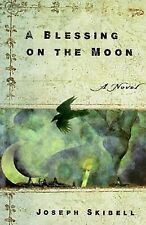 A Blessing on the Moon, Joseph Skibell, Acceptable Book