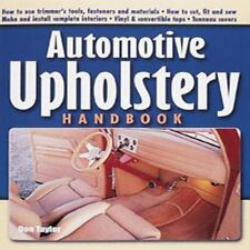 Automotive Upholstery Handbook by Don Taylor (2001, Paperback)