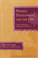 Women, Development, and the Un : A Sixty-Year Quest for Equality and Justice...
