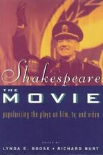 Shakespeare, The Movie: Popularizing the Plays on Film, TV, and Video-ExLibrary