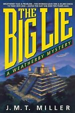 The Big Lie (Weatherby Mysteries) Miller, Janice Paperback