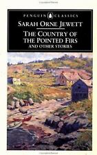 The Country of the Pointed Firs and Other Stories by Sarah Orne Jewett (1996,...