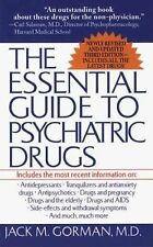 The Essential Guide to Psychiatric Drugs: Includes The Most Recent Information O