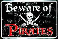 "BEWARE OF PIRATES SIGN 12"" X 8"" METAL BLACK BEACH HOUSE MAN CAVE GAME ROOM"