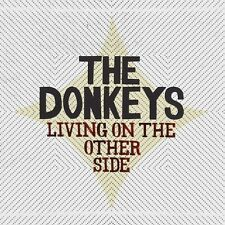 Living On The Other Side - Donkeys (2008, CD NIEUW)