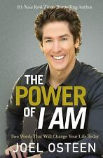 The Power of I Am: Two Words That Will Change Your Life Today, Osteen, Joel
