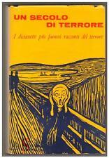 UN SECOLO DI TERRORE Sugar Edizioni marzo 1960