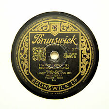 "LARRY CLINTON ORCHESTRA ""I Went Down To Virginia"" (E) BRUNSWICK 03993 [78 RPM]"