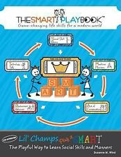 Lil' Champs Play It SMART : The Playful Way to Learn Social Skills and...