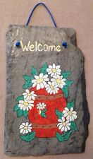 "Vintage 1979 Garden Flower Daisy Slate-Stone Handpainted Welcome Plaque 9x14""H"