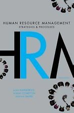 Human Resource Management: Strategies and Processes - Plus Workchoices Update b…