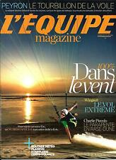 L'EQUIPE MAGAZINE N°1674 16 AOUT 2014  SPECIAL VENT/ PEYRON/ PICCOLO/ WINGSUIT