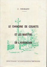 J.Toussaint.Le Chanoine des Gouvets et les Martyrs de l'Avranchin