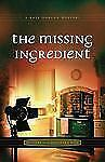 The Missing Ingredient (Mystery and the Minister's Wife) (Mystery and -ExLibrary