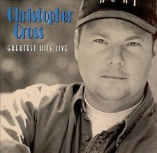 Christopher Cross: Greatest Hits Live 1999 by Cross, Christopher