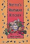 Nettie's Vegetarian Kitchen-ExLibrary