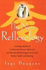 The New Reflexology: A Unique Blend of Traditional Chinese Medicine and Western
