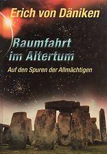 RAUMFAHRT IM ALTERTUM - Das 24. Buch von Erich von Däniken - WELTBILD