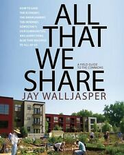 All That We Share: How to Save the Economy, the Environment, the Internet, Demo