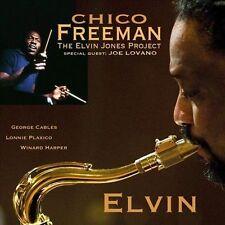 Elvin: Tribute to Elvin Jones * by Chico Freeman/The Elvin Jones Project (CD,...