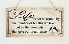 Shabby Plaque Life Take Your Breath Away Moments Love Birthday Present Chic Gift