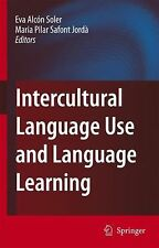 Intercultural Language Use and Language Learning by Eva Alcon Soler (2007,...