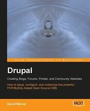 Drupal: Creating Blogs, Forums, Portals, and Community Websites: How to setup,