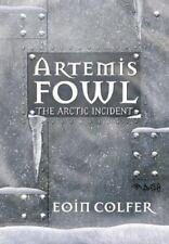 The Arctic Incident (Artemis Fowl, Book 2) Colfer, Eoin Mass Market Paperback