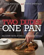 Two Dudes, One Pan: Maximum Flavor from a Minimalist Kitchen-ExLibrary