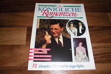 Königliche Romanzen  # 32 -- ALEXANDRA of KENT u. SIR ANGUS OGILVY