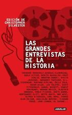 Grandes entrevistas de la historia Spanish Edition)