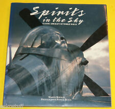 Spirits in the Sky 1992 Classic Aircraft of World War II Great Photography See!