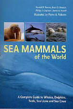 Sea Mammals of the World: A Complete Guide to Whales, Dolphins, Seals, Sea Lions