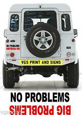 NO PROBLEMS BIG PROBLEMS OFF ROAD 4x4 LAND ROVER STICKER DECAL