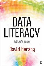 Data Literacy : A User's Guide by David L. Herzog (2015, Paperback)