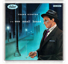 FRANK SINATRA IN THE WEE SMALL HOURS 1955 LP COVER FRIDGE MAGNET IMAN NEVERA